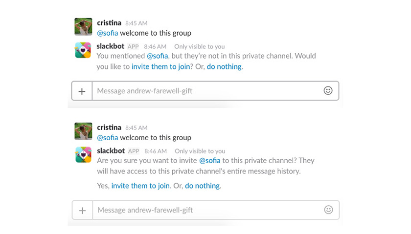 Slack allows user to add a friend to a group, through positive friction