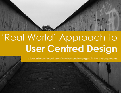 User Centred Design